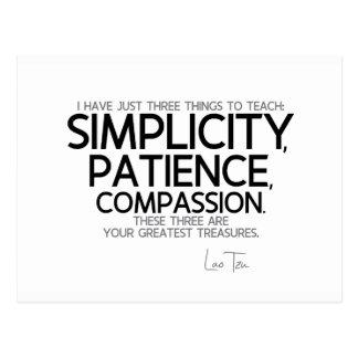 QUOTES: Lao Tzu: Simplicity, patience, compassion Postcard