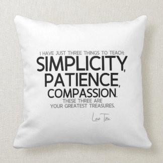 QUOTES: Lao Tzu: Simplicity, Patience, Compassion Throw Pillow