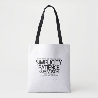 QUOTES: Lao Tzu: Simplicity, patience, compassion Tote Bag