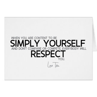 QUOTES: Lao Tzu: Simply yourself Card