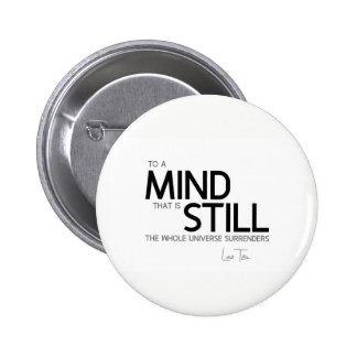 QUOTES: Lao Tzu: Still mind 2 Inch Round Button