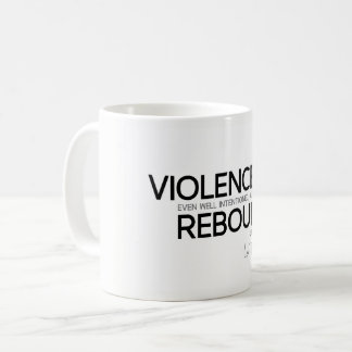 QUOTES: Lao Tzu: Violence rebounds Coffee Mug