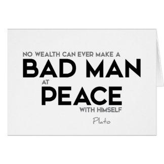 QUOTES: Plato: Bad man at peace Card