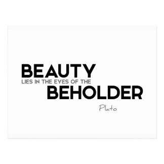 QUOTES: Plato: Beauty, eyes of beholder Postcard