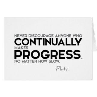 QUOTES: Plato: Continually makes progress Card