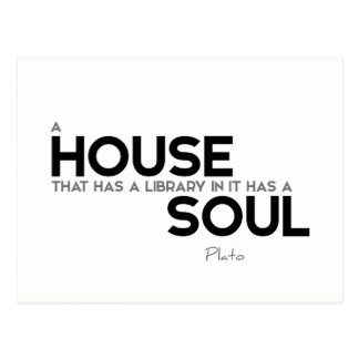QUOTES: Plato: House, library, soul Postcard