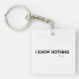QUOTES: Plato: I know nothing Keychain