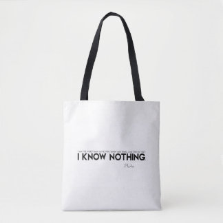 QUOTES: Plato: I know nothing Tote Bag