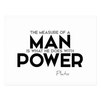 QUOTES: Plato: Measure of a man, power Postcard