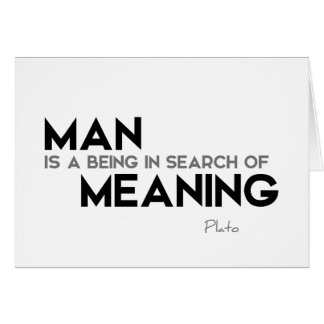 QUOTES: Plato: Search of meaning Card