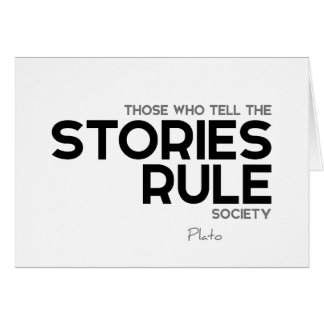 QUOTES: Plato: Stories rule society Card