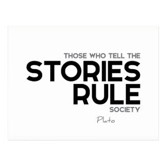 QUOTES: Plato: Stories rule society Postcard