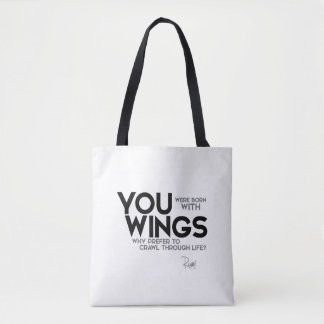 QUOTES: Rumi: Born with wings Tote Bag