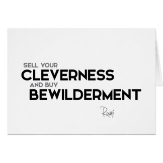 QUOTES: Rumi: Buy bewilderment Card