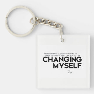 QUOTES: Rumi: Changing myself Keychain