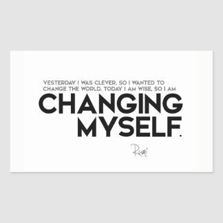 QUOTES: Rumi: Changing myself Sticker
