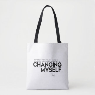 QUOTES: Rumi: Changing myself Tote Bag