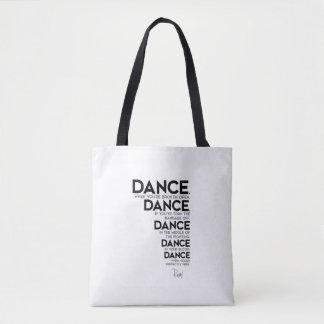 QUOTES: Rumi: Dance, dance, dance Tote Bag