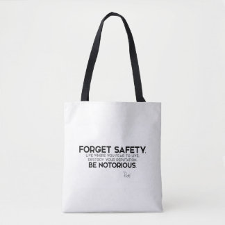 QUOTES: Rumi: Forget safety, be notorious Tote Bag