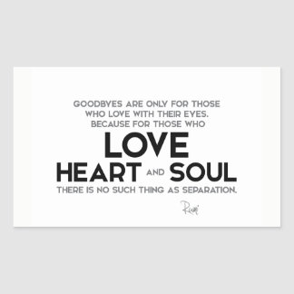 QUOTES: Rumi: Goodbyes, separation Sticker