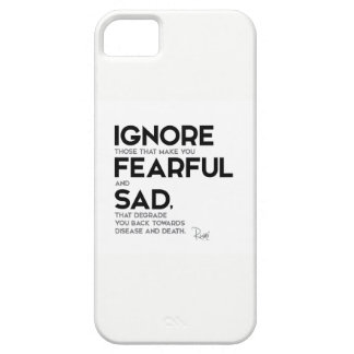 QUOTES: Rumi: Ignore fearful and sad Case For The iPhone 5