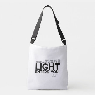 QUOTES: Rumi: Light enters you Crossbody Bag