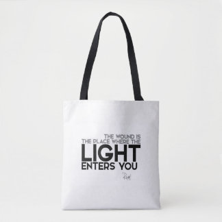 QUOTES: Rumi: Light enters you Tote Bag