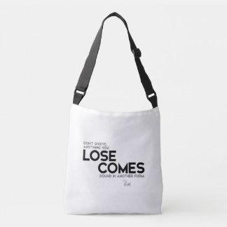 QUOTES: Rumi: Lose comes round Crossbody Bag