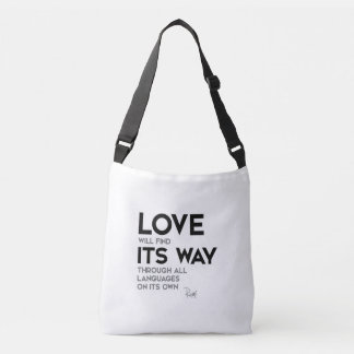 QUOTES: Rumi: Love find its way Crossbody Bag