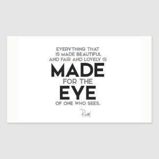QUOTES: Rumi: Made for the eye Sticker
