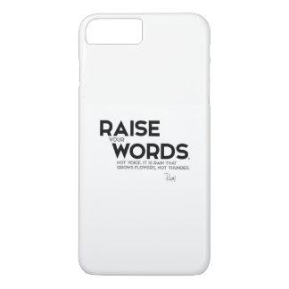 QUOTES: Rumi: Raise your words iPhone 8 Plus/7 Plus Case