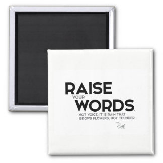 QUOTES: Rumi: Raise your words Square Magnet