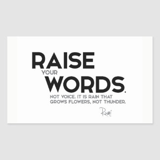 QUOTES: Rumi: Raise your words Sticker