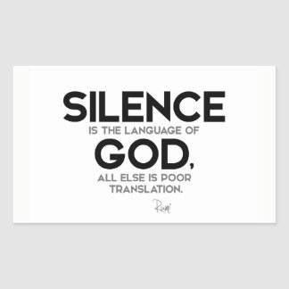 QUOTES: Rumi: Silence: Language of God Sticker