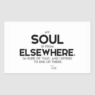 QUOTES: Rumi: Soul from elsewhere Sticker