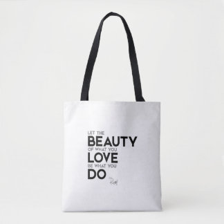 QUOTES: Rumi: What you love Tote Bag