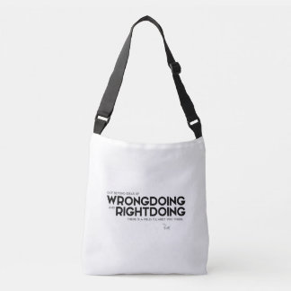 QUOTES: Rumi: Wrongdoing and rightdoing Crossbody Bag