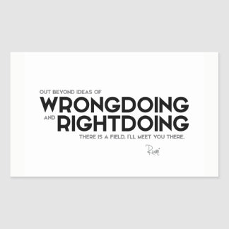 QUOTES: Rumi: Wrongdoing and rightdoing Sticker