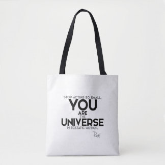 QUOTES: Rumi: You are the universe Tote Bag