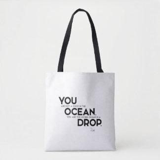 QUOTES: Rumi: You: entire ocean Tote Bag