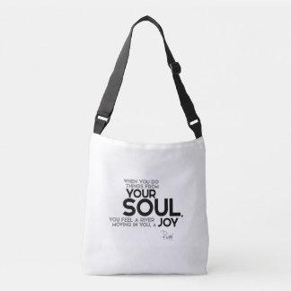 QUOTES: Rumi: Your soul, joy Crossbody Bag