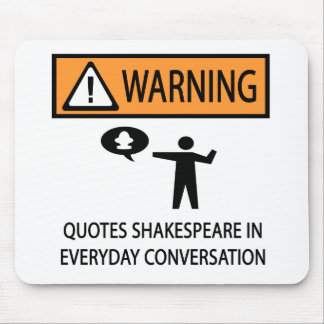 Quotes Shakespeare Mouse Pad