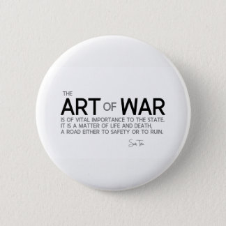 QUOTES: Sun Tzu: Art of war, life and death 2 Inch Round Button