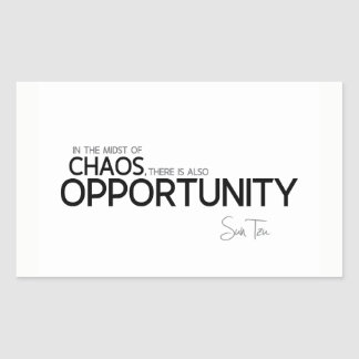 QUOTES: Sun Tzu: Midst of chaos: opportunity
