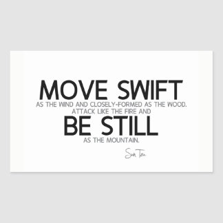 QUOTES: Sun Tzu: Move swift, be still Sticker