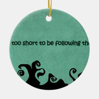 quotes that inspire round ceramic ornament