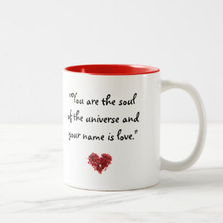 "Quotes to Inspire: ""You are the soul..""-Rumi Mug"
