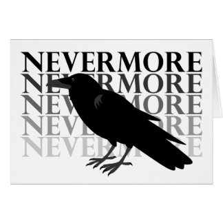 Quoth the Raven 'Nevermore' Card