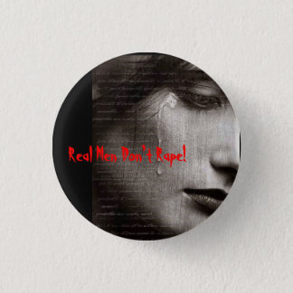r9, Real Men Don't Rape! 1 Inch Round Button