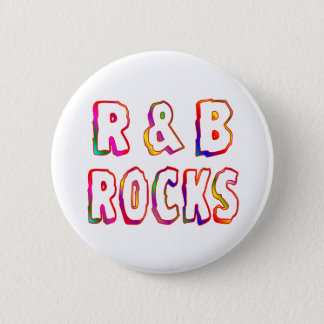 R & B Rocks 2 Inch Round Button